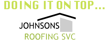 Doing It On Top – Johnsons Roofing Svc